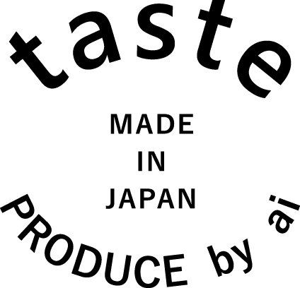 taste MADE IN JAPAN PRODUCE by ai